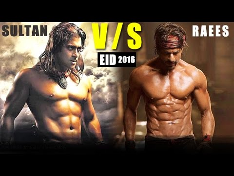 Salman Khan's 'Sultan' vs Shah Rukh Khan's 'Raees' on Eid 2016