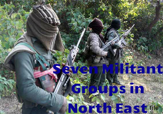 Seven Militant groups in North East