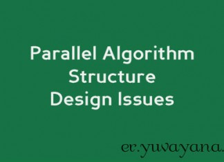 Parallel Algorithm structure design Issues