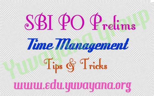 SBI PO prelims time management tips & tricks to clear easily with cut off prediction