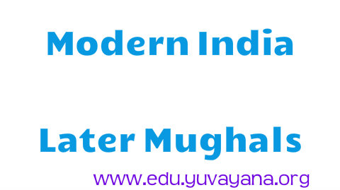 Modern India Later Mughals