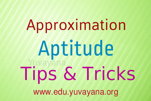 How to solve approximation aptitude questions answers